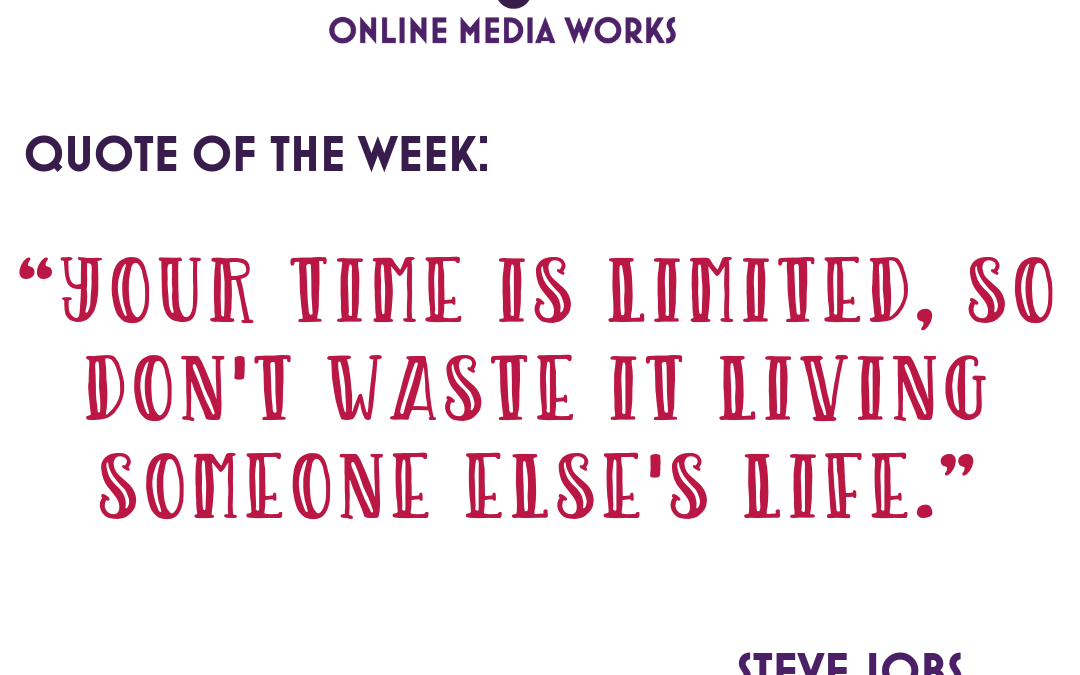 Quote of the week from Steve Jobs